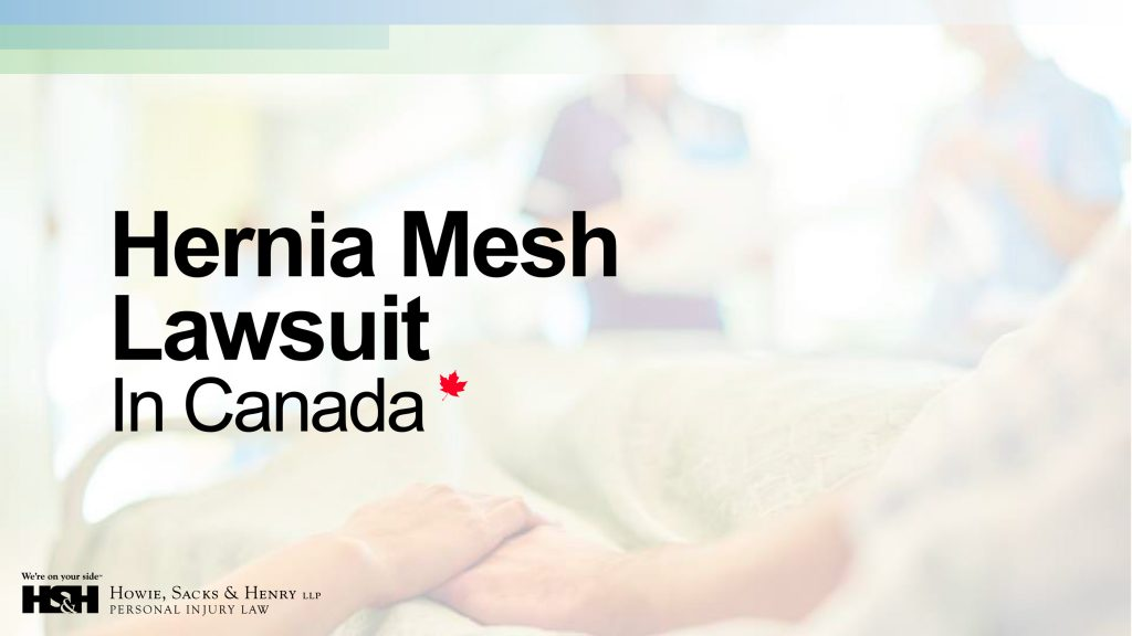 Hernia Mesh Lawsuit In Canada Presentation