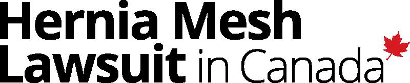 Canadian Victims of Hernia Mesh - Hernia Mesh Lawsuit in Canada